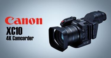 La Canon XC10, Bonne Affaire Ou Gouffre A Fric